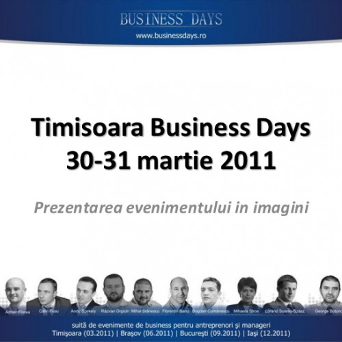 Business Days – Timisoara 30/31 Martie 2011